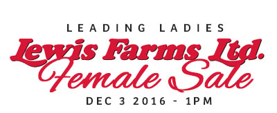 Lewis Farms Leading Ladies Sale